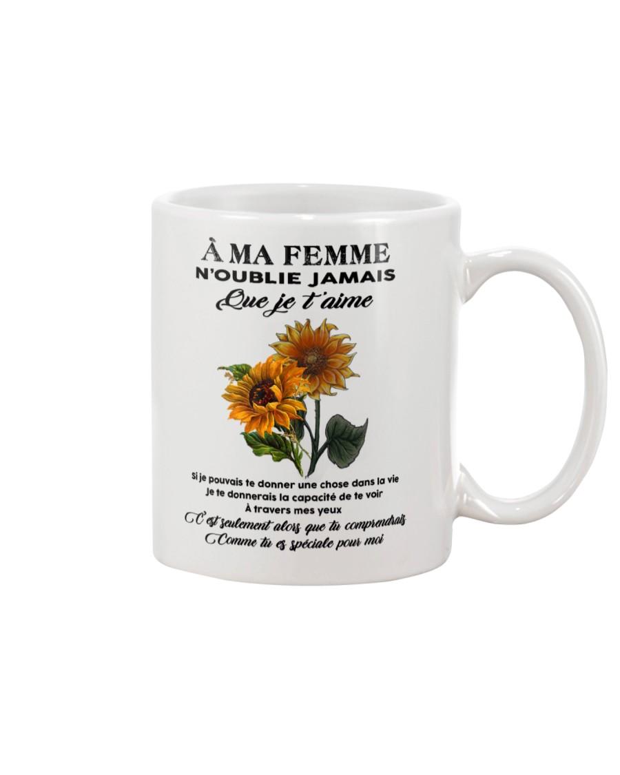 sunflower mug - to wife - never forget that Mug