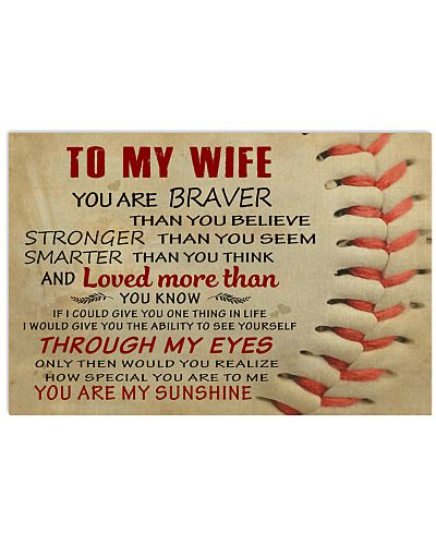BASEBALL POSTER - TO MY WIFE - YOU ARE BRAVER
