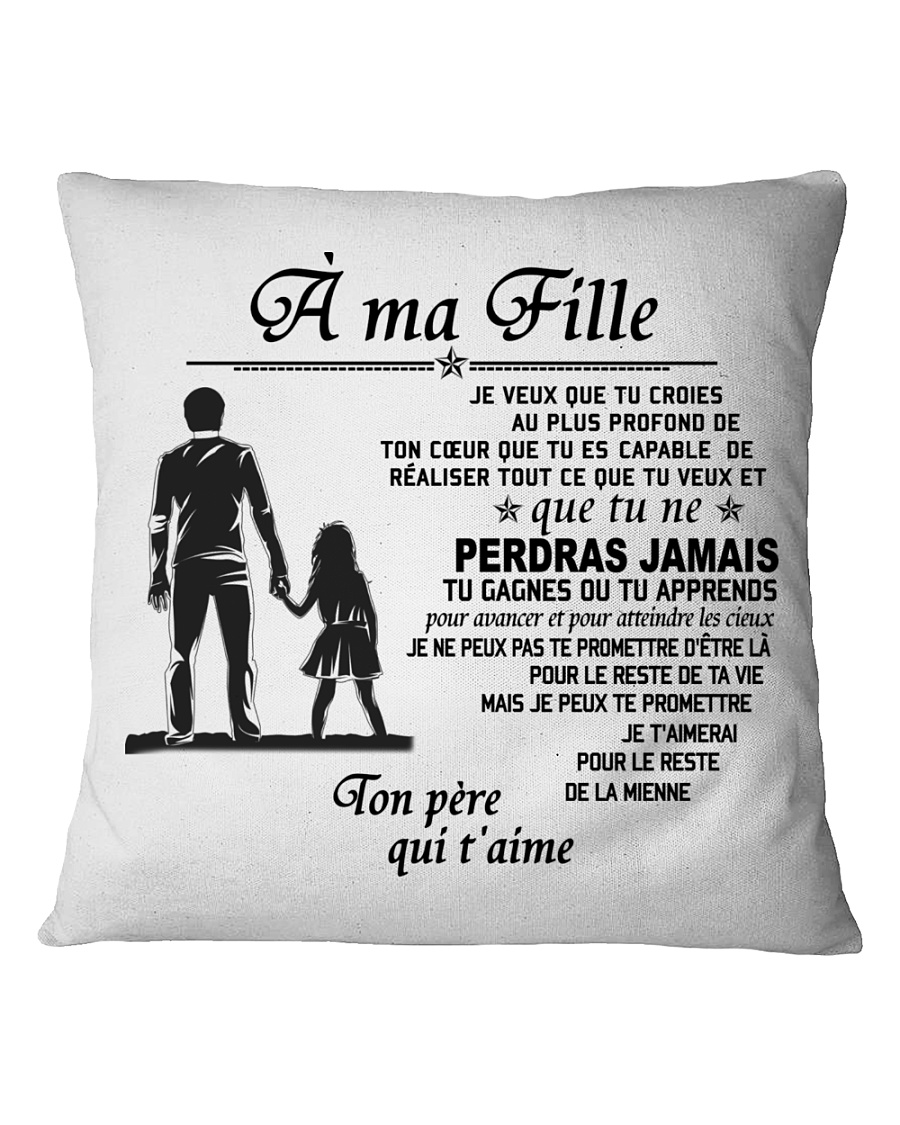 Make it the meaningful message to your daughter Square Pillowcase