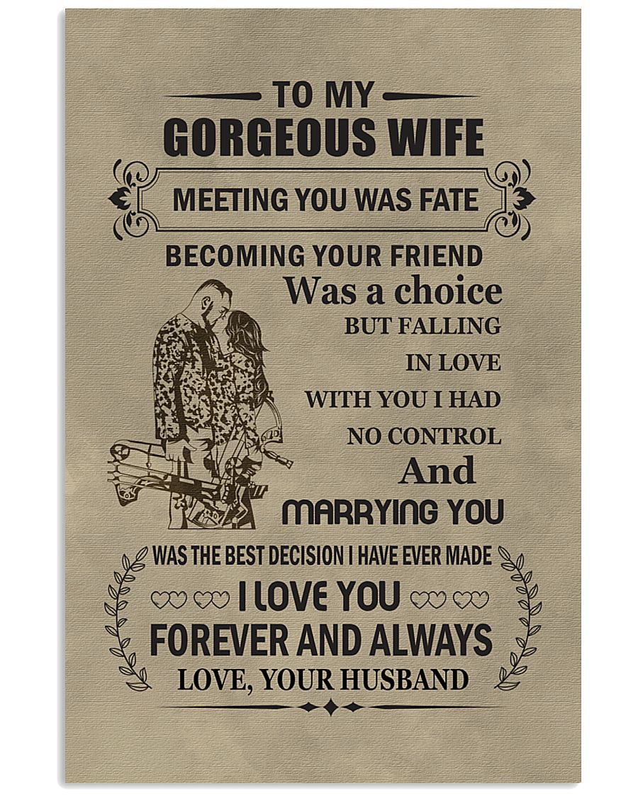 to my gorgeous wife 11x17 Poster
