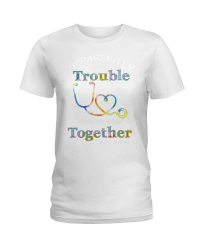 medical T-shirt - we're trouble