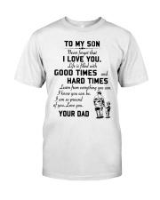 To my son good time Classic T-Shirt thumbnail