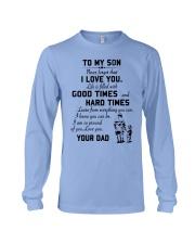 To my son good time Long Sleeve Tee thumbnail