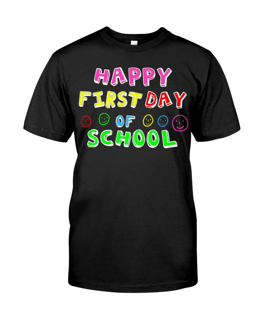 First Day Of School Teaching Back To school Classic T-Shirt