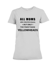 Mother's day T-shirt Premium Fit Ladies Tee front