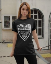 My Rights Don't End Where Your Feelings Begin Classic T-Shirt apparel-classic-tshirt-lifestyle-19