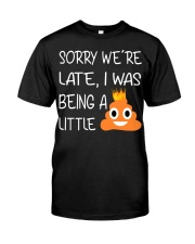 sorry we're late-thequeen Classic T-Shirt thumbnail