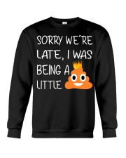 sorry we're late-thequeen Crewneck Sweatshirt thumbnail