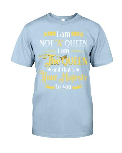 I am not a queen I am the queen