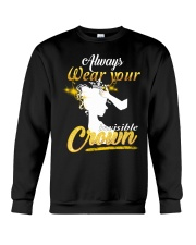 always wear your invisible crown Crewneck Sweatshirt thumbnail