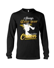 always wear your invisible crown Long Sleeve Tee thumbnail