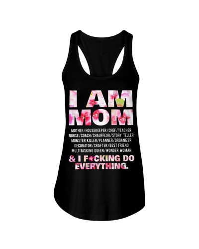 I am mom and i fcking do everything