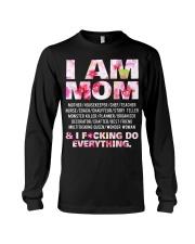 I am mom and i fcking do everything Long Sleeve Tee thumbnail