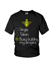 Single taken busy building my empire Youth T-Shirt thumbnail