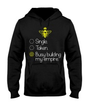 Single taken busy building my empire Hooded Sweatshirt thumbnail