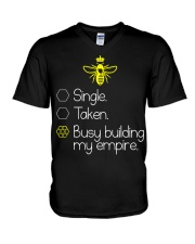 Single taken busy building my empire V-Neck T-Shirt thumbnail