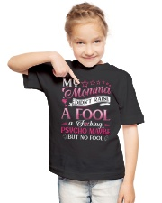 My momma didn't raise a fool A fcking psycho maybe Youth T-Shirt lifestyle-youth-tshirt-front-2