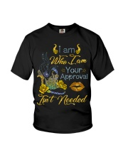 I am who I am your approval isn't needed Youth T-Shirt thumbnail