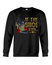 If the shoe fits Crewneck Sweatshirt thumbnail