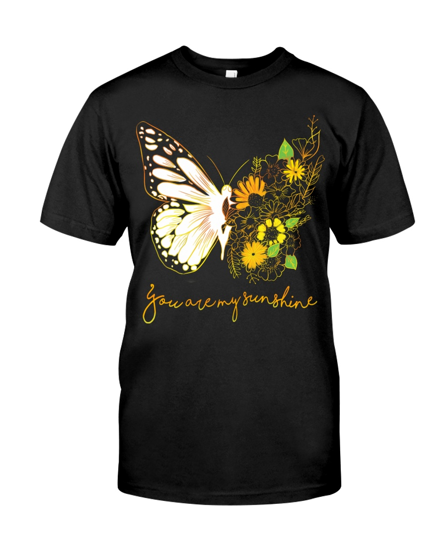 Butterfly-you-are-my-sunshine Classic T-Shirt