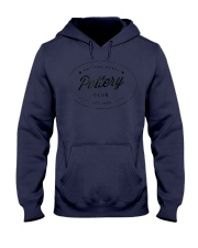 Potters Wheel Pottery Club TShirt Hooded Sweatshirt front