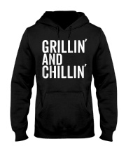 Grillin And Chillin Fathers Day Shirt Grillin Hooded Sweatshirt thumbnail