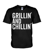 Grillin And Chillin Fathers Day Shirt Grillin V-Neck T-Shirt thumbnail