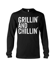 Grillin And Chillin Fathers Day Shirt Grillin Long Sleeve Tee thumbnail
