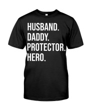 Daddy Husband Protector Hero Classic T-Shirt front