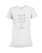Your Only Limit Is You Inspire Lifestyle Premium Fit Ladies Tee thumbnail