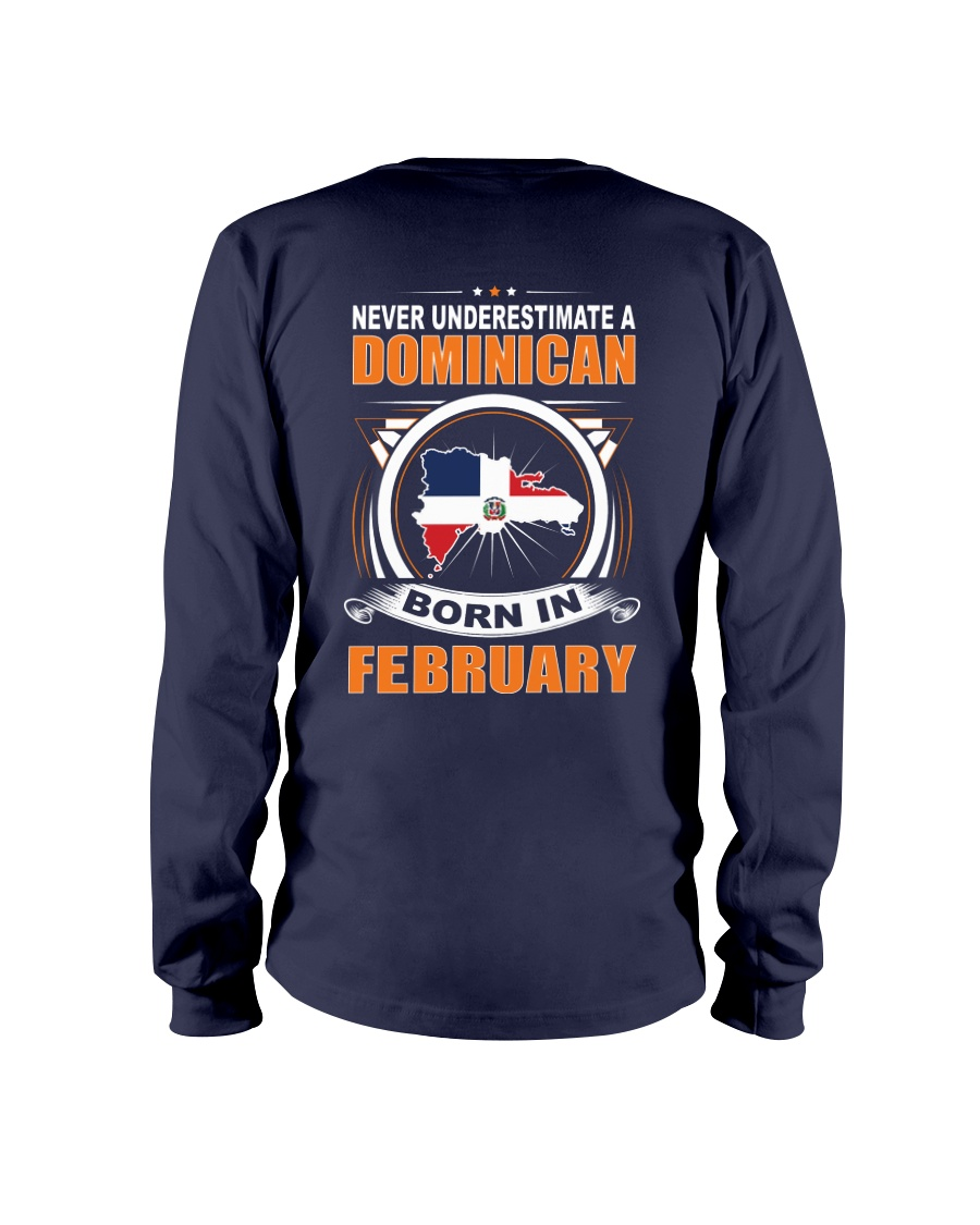 DOMINICAN-FEBRUARY-NEVER-UNDERESTIMATE Long Sleeve Tee