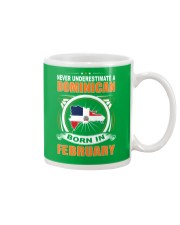DOMINICAN-FEBRUARY-NEVER-UNDERESTIMATE Mug thumbnail