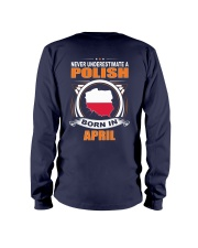 POLISH-APRIL-NEVER-UNDERESTIMATE Long Sleeve Tee back