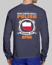 POLISH-APRIL-NEVER-UNDERESTIMATE Long Sleeve Tee lifestyle-unisex-longsleeve-back-1