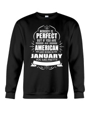 AMERICAN-YOU-PERFECT-JANUARY Crewneck Sweatshirt thumbnail