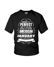 AMERICAN-YOU-PERFECT-JANUARY Youth T-Shirt thumbnail