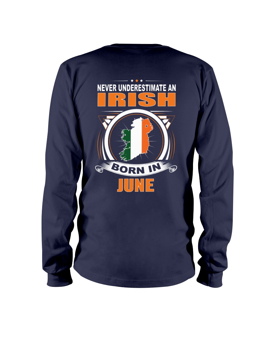 IRISH-JUNE-NEVER-UNDERESTIMATE Long Sleeve Tee