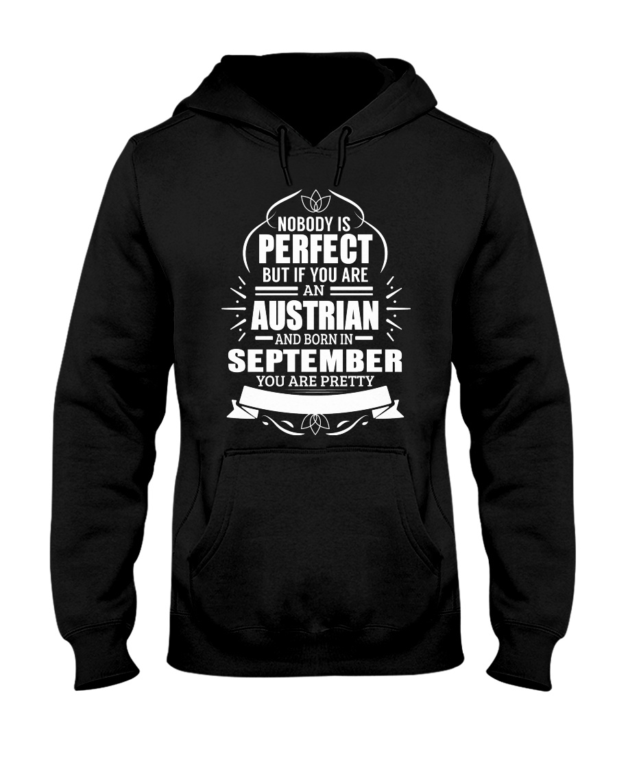 AUSTRIAN-YOU-PERFECT-SEPTEMBER Hooded Sweatshirt