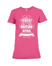 HAITIAN-YOU-PERFECT-APRIL Premium Fit Ladies Tee thumbnail