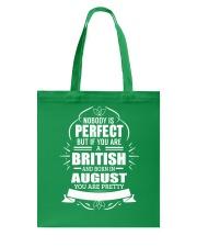 BRITISH-YOU-PERFECT-AUGUST Tote Bag thumbnail