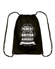 BRITISH-YOU-PERFECT-AUGUST Drawstring Bag thumbnail