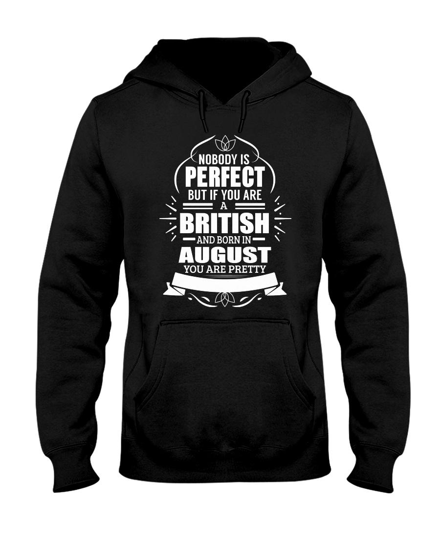 BRITISH-YOU-PERFECT-AUGUST Hooded Sweatshirt