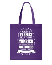 TURKISH-YOU-PERFECT-OCTOBER Tote Bag thumbnail
