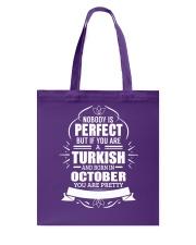 TURKISH-YOU-PERFECT-OCTOBER Tote Bag thumbnail