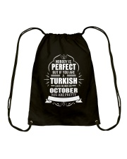 TURKISH-YOU-PERFECT-OCTOBER Drawstring Bag thumbnail