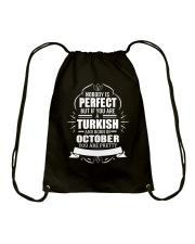 TURKISH-YOU-PERFECT-OCTOBER Drawstring Bag thumbnail