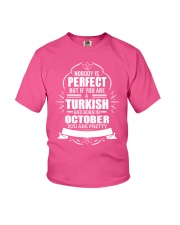TURKISH-YOU-PERFECT-OCTOBER Youth T-Shirt thumbnail