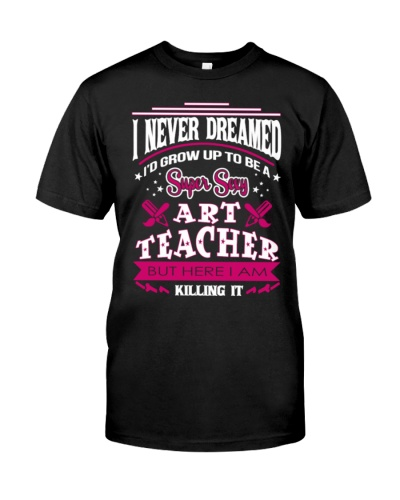 Art teacher Never dreamed being an art teacher