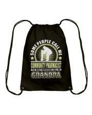 CALL ME COMMUNITY PHARMACIST GRANDPA JOB SHIRTS Drawstring Bag thumbnail