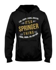 IT IS SPRINGER THING COOL SHIRTS Hooded Sweatshirt thumbnail